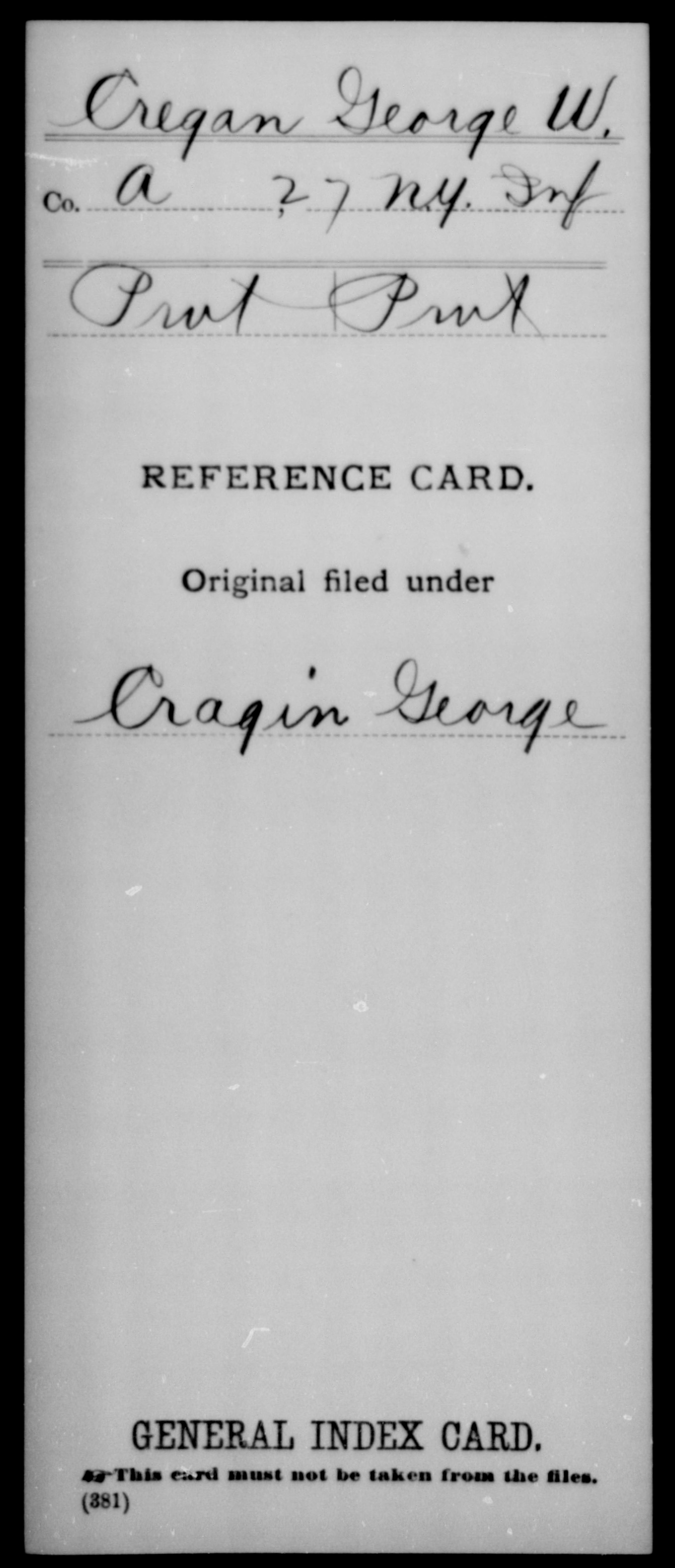 [New York] Cregan, George W - Unit: 27th Infantry, Company: A - Enlistment Rank: Pvt, Discharge Rank: Pvt