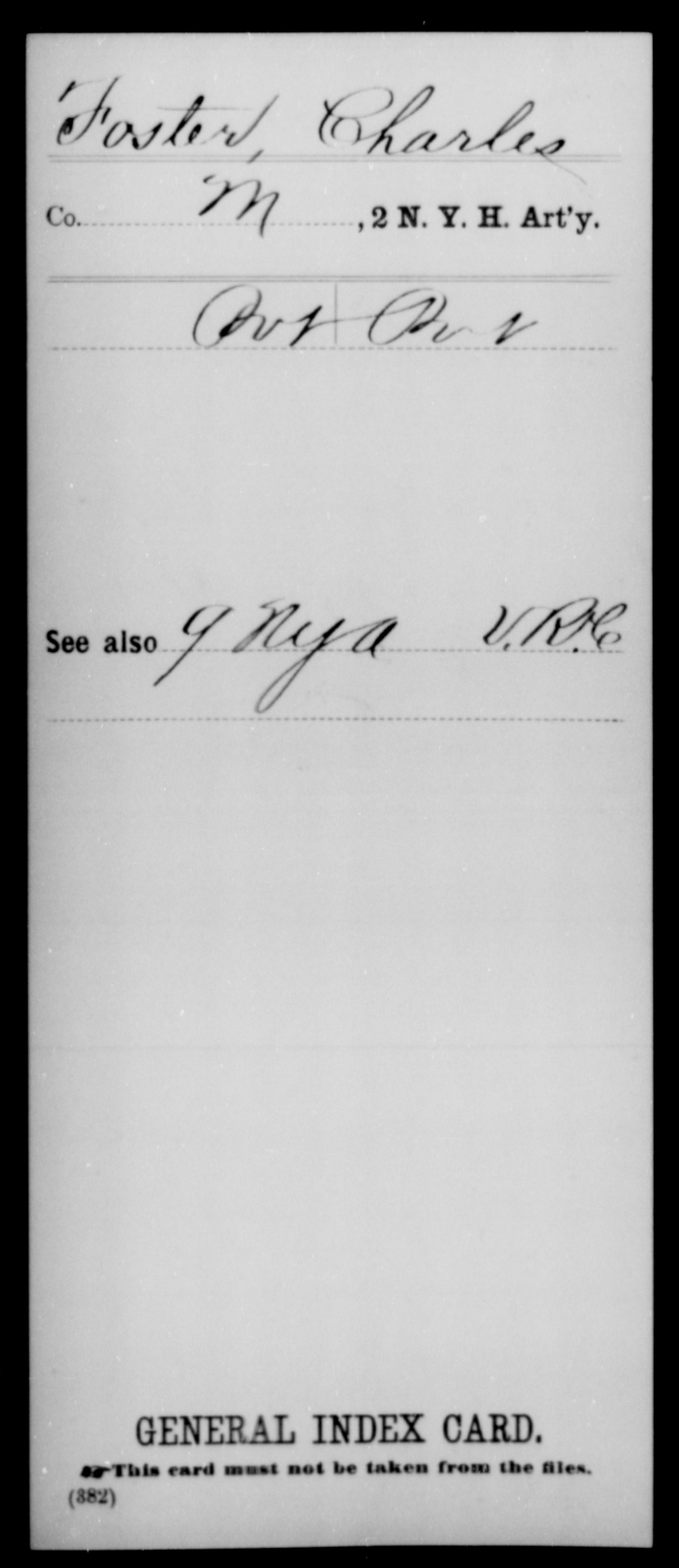 [New York] Foster, Charles - Unit: 2nd Heavy Artillery, Company: M - Enlistment Rank: Pvt, Discharge Rank: Pvt